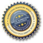 Image of Certified Local Marketing Consultant seal from the Marketing Mastery Association